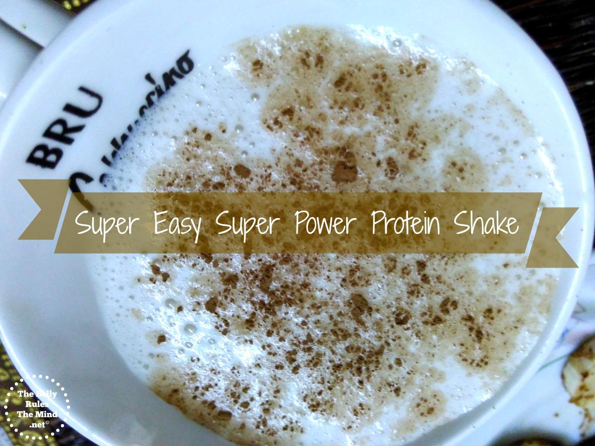 Super Easy Super Power Protein Shake.