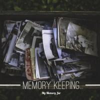 Memory Keeping...