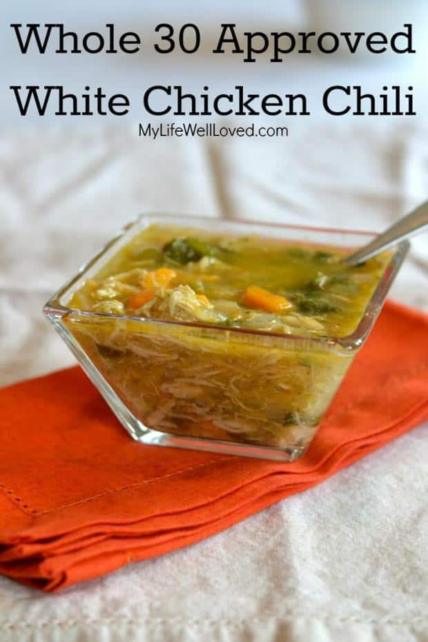 Whole 30 White Chicken Chili featured on 45 Healthier Recipes from The ...