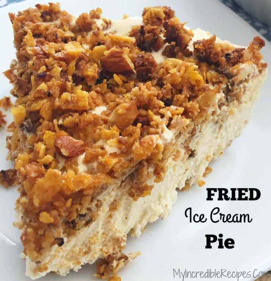 Fried Ice Cream Pie