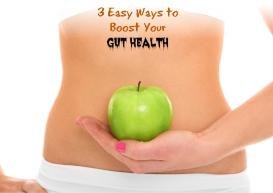 3-easy-ways-to-boost-your-gut-health
