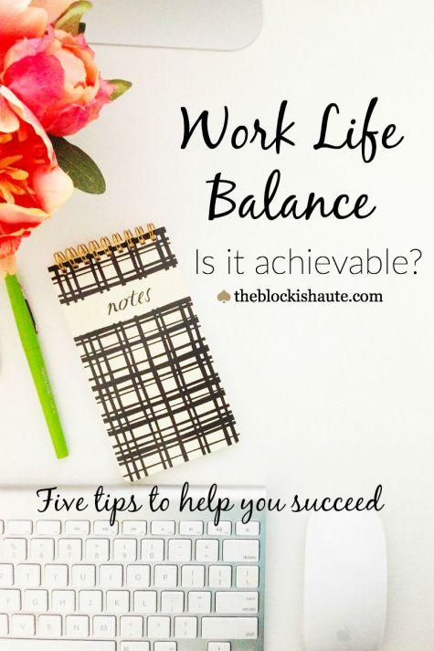 work life balance, time management, organization,