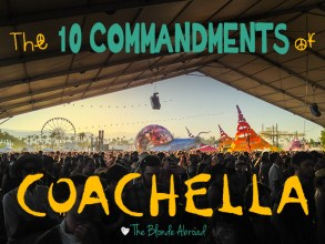 The 10 Commandments of Coachella