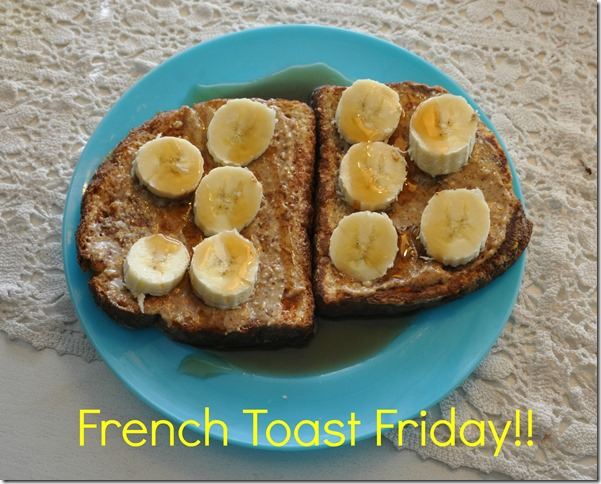 french toast friday 712