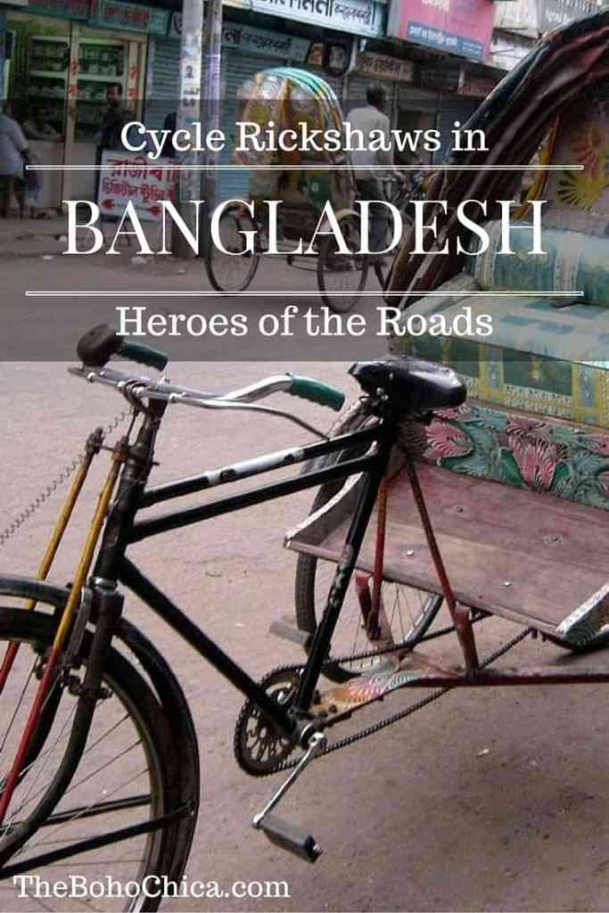 Cycle Rickshaws in Bangladesh: Heroes of the Roads