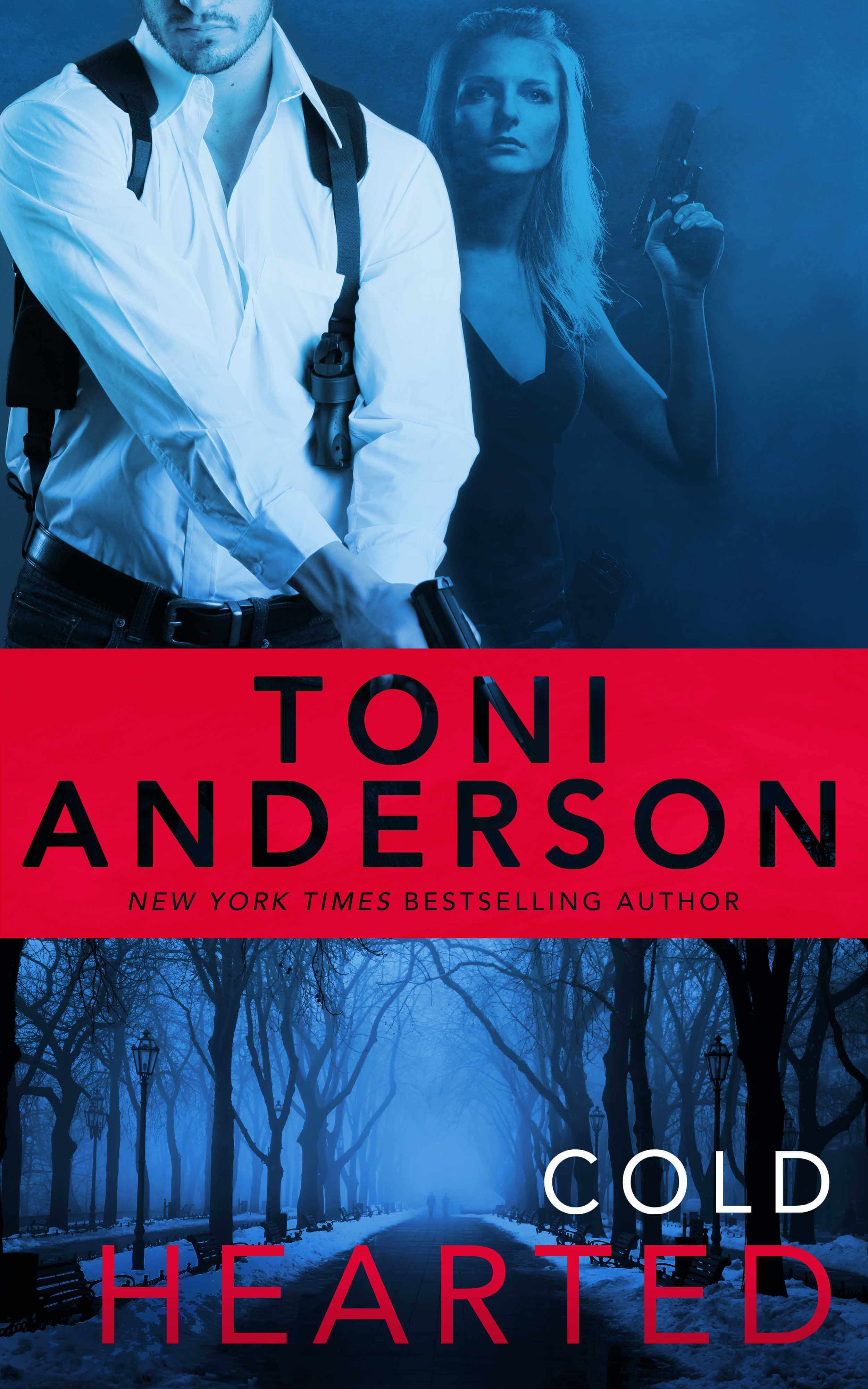 Cold Hearted by Toni Anderson: Excerpt