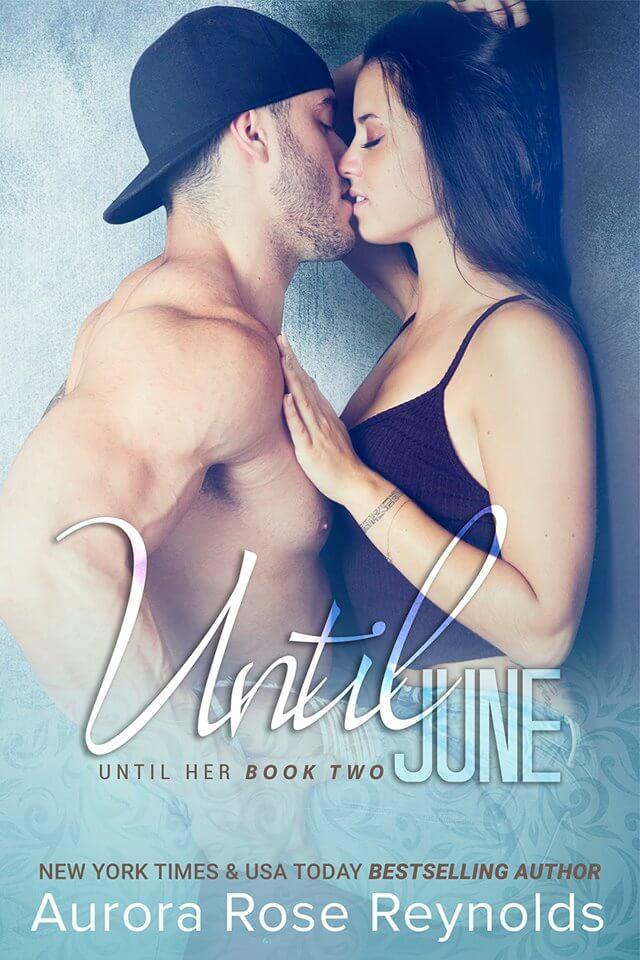 Until June by Aurora Rose Reynolds: Review