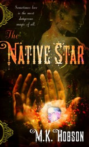 Review: The Native Star by M.K. Hobson
