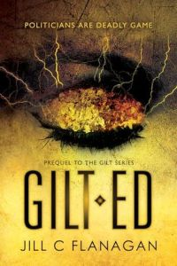 Review: Gilted by Jill C. Flanagan