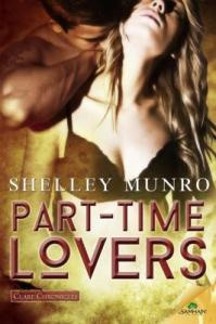 Review: Part-time Lovers by Shelly Munro (Clare Chronicles #1)