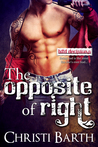 Review  – The Opposite of Right by Christi Barth