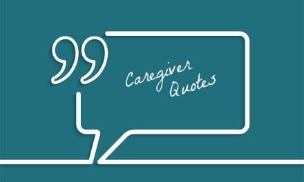 5 Caregiver's favorite inspirational quotes for caregivers