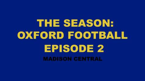 The Season: Oxford Football Episode 2