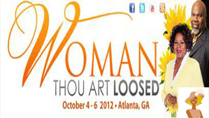 &quot;Woman Thou Art Loosed Conference 2012&quot;