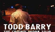 toddbarry-thecrowdworktour