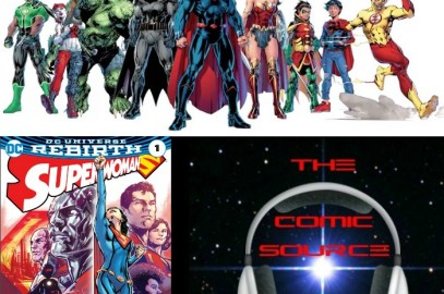 The Comic Source Podcast Episode 147 DC rebirth Week 10