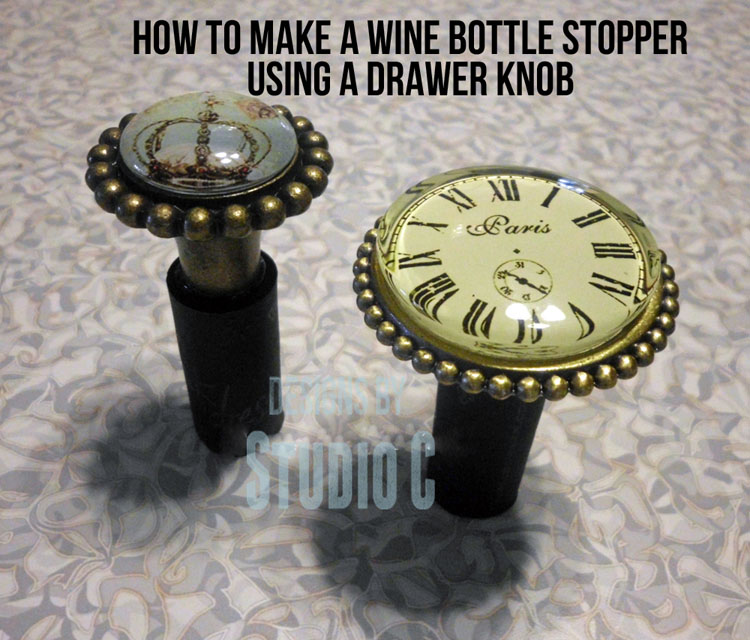 How to Make a Wine Bottle Stopper with a Drawer Knob featured