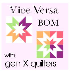 Vice Versa BOM 2014 @ Gen X Quilters