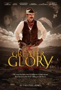For Greater Glory (2012) by The Critical Movie Critics