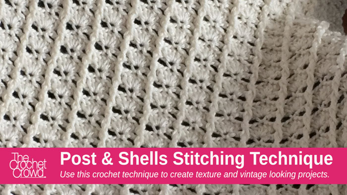 Crochet Stitches Library : crochet stitches crochet post shells stitch technique january 12 2016