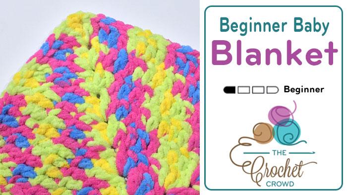 Crochet Beginners Baby Blanket + Tutorial