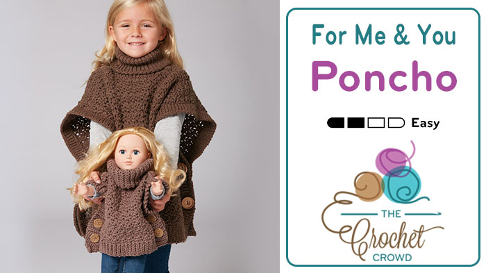 Crochet Poncho for Me and You