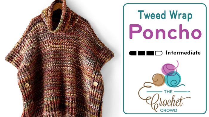 Crochet Adult Tweed Under Wraps Poncho