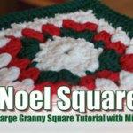 Noel Granny Square Crochet Throw