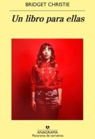 Un libro para ellas, de Bridget Christie.