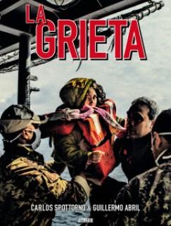 Portada La Grieta, Carlos Spottorno y Guillermo Abril. 2016 Editorial Astiberri
