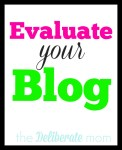 Evaluate your blog #blogging #tips