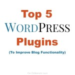 Top 5 WordPress Plugins to Improve Functionality #blogging #tips
