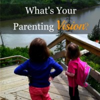 What's Your Parenting Vision?