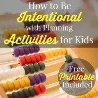 How to Be Intentional with Planning Activities for Your Kids