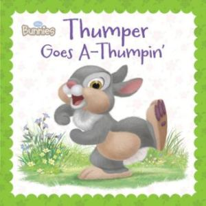 Disney Bunnies: thumper goes a thumpin