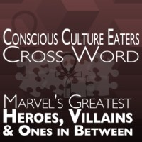 Conscious Culture Eater Crossword: Marvel's Greatest Heroes and Villains