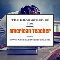The Exhaustion of the American Teacher