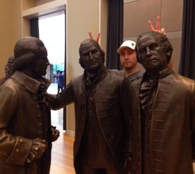 The Author, hanging out with a few Founding Fathers in Philadelphia