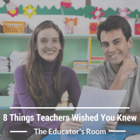 8 Things Teachers Wish You Knew
