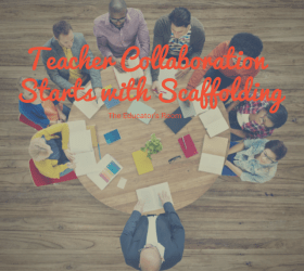 Teacher Collaboration Starts with