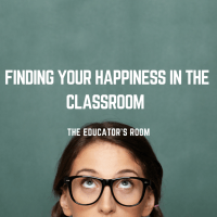 Finding your Happiness in the Classroom