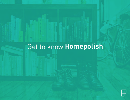 Get To Know HomePolish