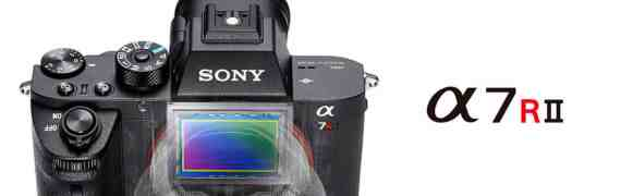 Sony a7rII Review ~ First Impressions