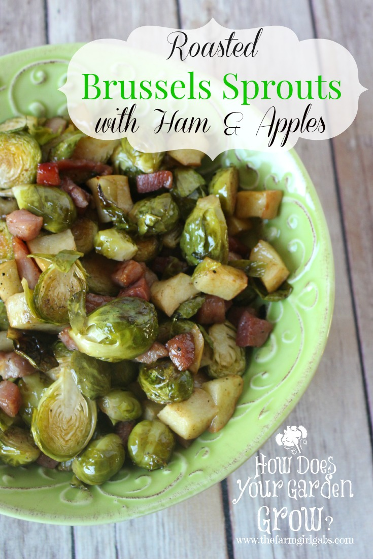 Roasted Brussels Sprouts with Ham and Apples - www.thefarmgirlgabs.com