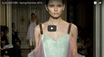 ILJA COUTURE -Spring/Summer 2016