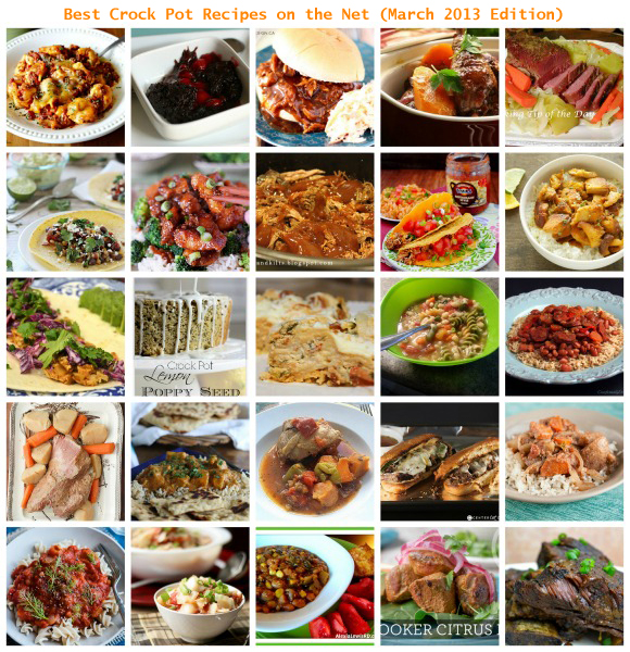 Best Crock Pot Recipes on the Net (March 2013 Edition)