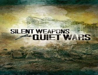 """A Breakdown of """"Silent Weapons for Quiet Wars"""" and the Dark Agendas of the Elites – Part 1 & 2"""