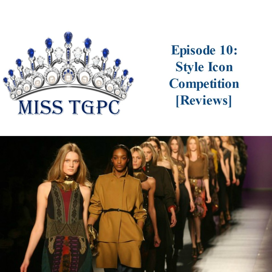 Miss TGPC 2016 Episode 10