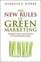 the new rules of green marketing book by jacquelyn ottoman