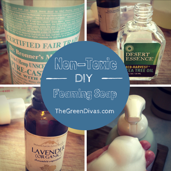 green divas DIY: non-toxic foaming hand soap